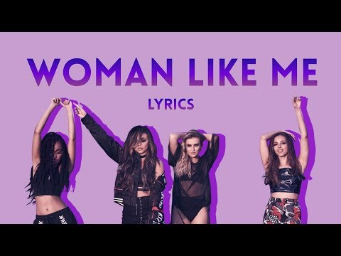 woman like me lyrics