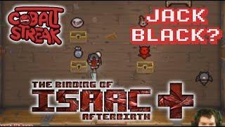 Afterbirth+ #137 - Jack Black? - Cobalt Streak
