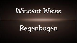 Wincent Weiss   Regenbogen   Lyrics
