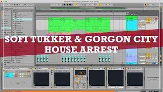 Sofi Tukker & Gorgon City - House Arrest // Ableton Live Remake // Deep House Template