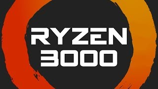 Ryzen 3000 Leaks are Solidifying!
