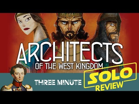 Architects of the West Kingdom (solo) in about 3 minutes