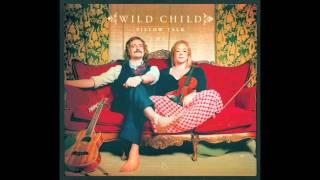 Wild Child - Day Dreamer