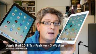 Apple iPad 2018 Test Fazit nach 3 Wochen - dooclip.me