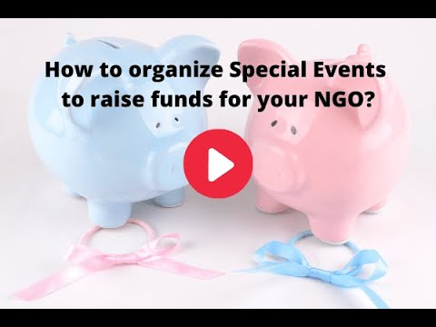 , title : 'How to organize special events to raise funds for your NGO?