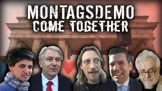 #3 – Montagsdemo – Come together