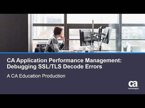 ca-application-performance-management-debugging-ssltls-decode-errors