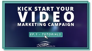 Ep. 1: Tutorials | Kick-starting Your Video Marketing | Soliman Productions