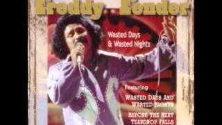 Wasted Days & Wasted Nights - Freddy Fender (Chopped & Screwed)