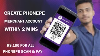 Create Phonepe Merchant Account in 2 Minutes & Earn Upto Rs.1000 Everyday !!