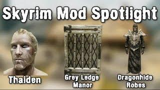 Skyrim Mod Spotlight: Thaiden, Grey Ledge Manor, Dragonhide Robes