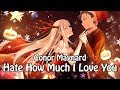 「Nightcore」 Hate How Much I Love You - Conor Maynard ♪