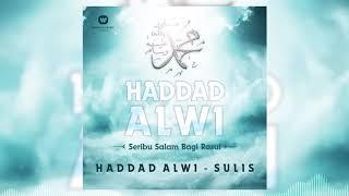 Haddad Alwi & Sulis - Ya Rasulullah Salamun'alaik [Official Audio Video]