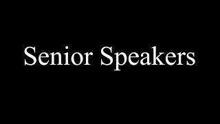 Watch Senior Speakers on Youtube.