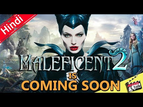 Maleficent 2 Is Coming Soon [Explained In Hindi]
