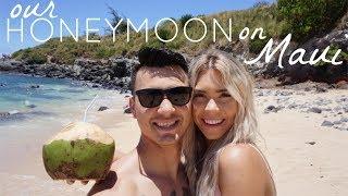 OUR HONEYMOON 2018   Maui, HI