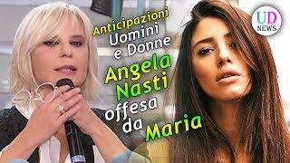 Anticipazioni Uomini E Donne Trono Classico: Angela Nasti Offesa Da Maria De Filippi!