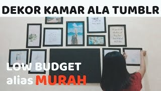 DEKOR KAMAR KECIL ALA TUMBLR DAN LOW BUDGET | ROOM MAKE OVER PART 2