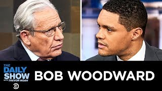 """Bob Woodward - """"Fear"""" in America & President Trump's War on Truth   The Daily Show"""