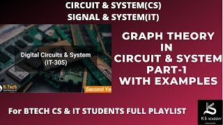 GRAPH THEORY|CIRCUIT SYSTEM|BTECH|(PART 1)