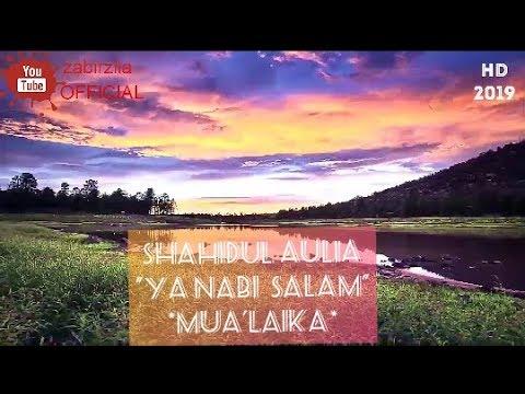 Shahidul aulia||ya nabi salam mua'laika