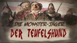 Youtube Kacke - Die Monsterjäger: Der Teufelshund aus Lol County