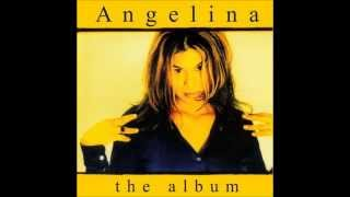 ANGELINA - WITH OUT YOUR LOVE (BONUS REMIX)