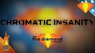Chromatic Insanity (Original Song)