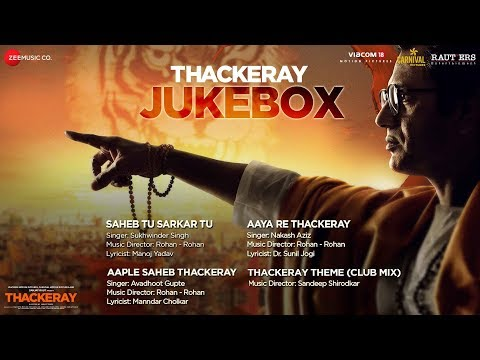 Thackeray | Full Movie Audio Jukebox | Nawazuddin