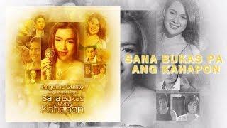 Angeline Quinto - Sana Bukas Pa Ang Kahapon (Audio)