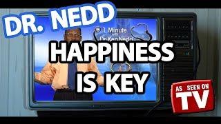 Dr Ken Nedd - Happiness Is Key