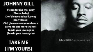 Johnny Gill   Take Me (I'm Yours) 1996 Lyrics Included