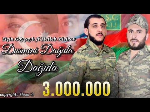 Elcin Goycayli - Dusmeni Dagida Dagida & Metleb Misirov (Official Lyric Audio)
