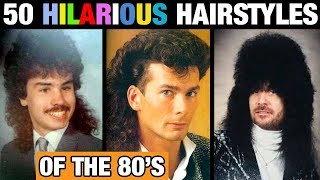 50 HILARIOUS ⭐ HAIRSTYLES OF THE 80s 😂