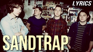 Arctic Monkeys - Sandtrap (lyrics)