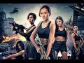 Top Female Force 2019 Chinese Action Movie