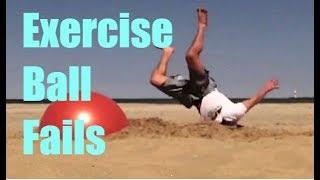 Exercise Ball Fails | GoFoFails