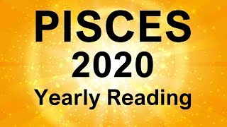 """PISCES 2020 YEARLY TAROT READING   """"A GREAT YEAR AHEAD PISCES!"""""""