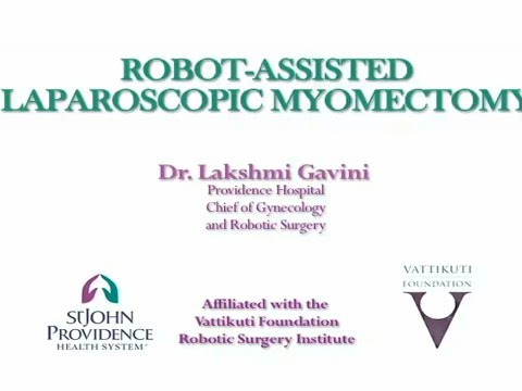 Robot Assisted Laparoscopic Myomectomy