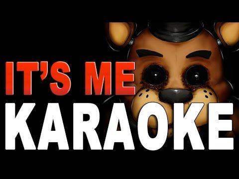 Famous FNAF Songs - It's Me(Instrumental/Karaoke)---TryHardNinja