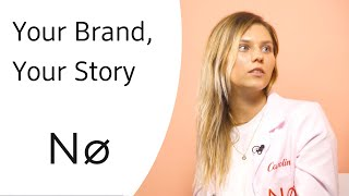 Nø  - Your Brand, Your Story