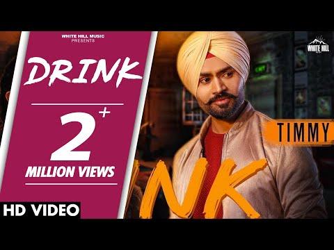 Drink  (Full Song) Timmy | White Hill Music | Latest Punjabi Songs 2018| New Punjabi Songs 2018