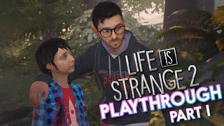 Life is Strange 2 Playthrough! Part 1