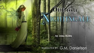 """""""Ode to a Nightingale"""" by John Keats 