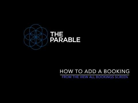 The Parable - How To Add A Booking From The Bookings Screen