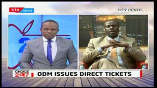 Choice 2017: ODM issues direct tickets