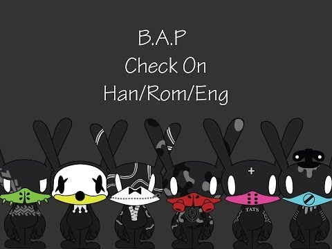 B.A.P. - Check On Han/Rom/Eng Lyrics