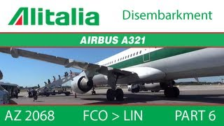 preview picture of video '[AZ 2068] Alitalia A321 - FCO to LIN (Part 6: Disembarkment)'