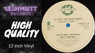 DJ Jazzy Jeff & Fresh Prince - Guys Ain't Nothing But Trouble