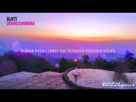 , title : 'DEVANO DANENDRA - BUKTI (Virgoun) Cover Lyrics'